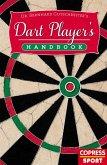 Dart Player's Handbook (eBook, ePUB)