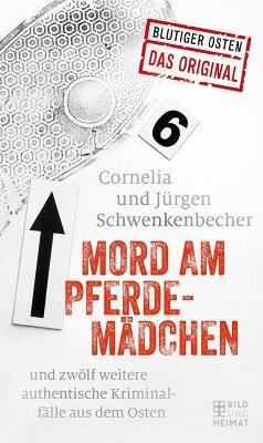 Mord am Pferdemädchen (eBook, ePUB) - Cornelia Schwenkenbecher; Jürgen Schwenkenbecher