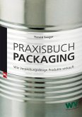 Praxisbuch Packaging (eBook, ePUB)