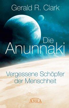 Die Anunnaki (eBook, ePUB)