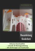 Bauanleitung Kinderbett (eBook, ePUB)