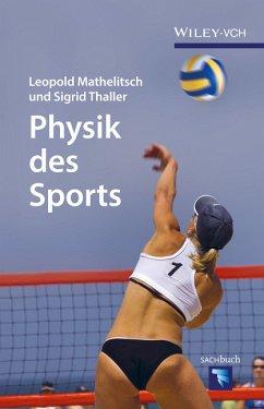 Physik des Sports - Mathelitsch, Leopold; Thaller, Sigrid