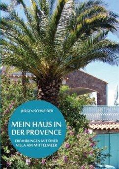 Mein Haus in der Provence