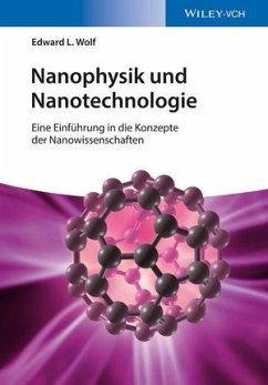 Nanophysik und Nanotechnologie - Wolf, Edward L.