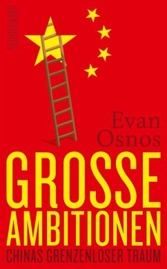 Große Ambitionen (eBook, ePUB) - Osnos, Evan