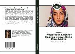Siyasal Katilim Ekseninde Toplumsal Cinsiyet, Kimlik, Din ve Etnisite