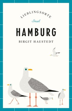 Hamburg - Lieblingsorte (eBook, ePUB) - Haustedt, Birgit