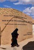 Non si può incatenare il sole. Storie di donne nelle carceri iraniane (eBook, ePUB)