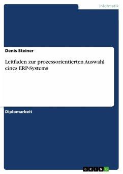 Leitfaden zur prozessorientierten Auswahl eines ERP-Systems (eBook, ePUB)