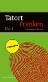 Tatort Franken 1 (eBook, ePUB)