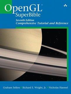 OpenGL Superbible - Haemel, Nicholas;Sellers, Graham;Wright, Richard S.