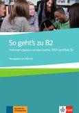 So geht's zu B2. Übungsbuch + MP3-CD