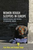 Women Rough Sleepers in Europe: Homelessness and Victims of Domestic Abuse