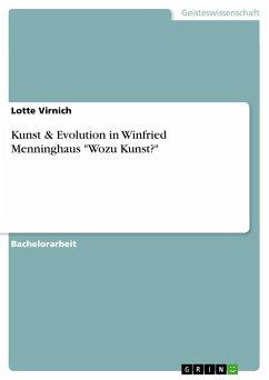 Kunst & Evolution in Winfried Menninghaus
