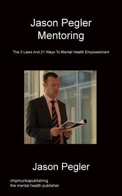 Jason Pegler Mentoring
