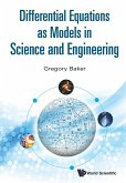 DIFFERENTIAL EQUATIONS AS MODELS IN SCIENCE AND ENGINEERING