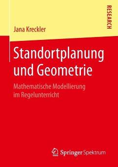 Standortplanung und Geometrie - Kreckler, Jana