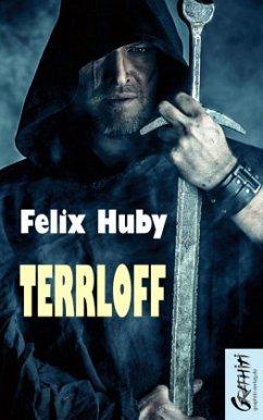 Terrloff - Huby, Felix