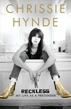 Reckless: My Life as a Pretender - Hynde, Chrissie