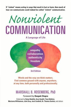 Nonviolent Communication: A Language of Life: Life-Changing Tools for Healthy Relationships - Rosenberg, Marshall B.; Chopra, Deepak