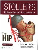 Stoller's Orthopaedics and Sports Medicine: The Hip Package