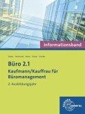 Büro 2.1 - Kaufmann/-frau für Büromanagement: Informationsband