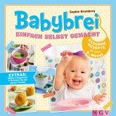 Babybrei einfach selbst gemacht (eBook, ePUB)