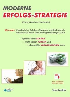 Moderne Erfolgsstrategie (eBook, ePUB) - Gaschler, Tony