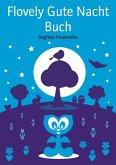 Flovely Gute Nacht Buch (eBook, ePUB)