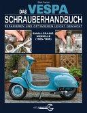 Das Vespa Schrauberhandbuch (eBook, ePUB)