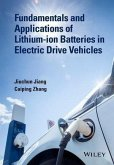 Fundamentals and Applications of Lithium-ion Batteries in Electric Drive Vehicles (eBook, PDF)