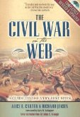 The Civil War on the Web: A Guide to the Very Best Sites [With CDROM]