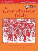 The Latin-American Fiddler, 1-2 Violinen und Klavier, Gitarre ad lib, m. Audio-CD