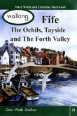 Walking Fife, the Ochils, Tayside and the Forth Valley