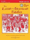 The Latin-American Fiddler, Violine (2 Violinen), Gitarre ad lib., m. Audio-CD