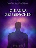 Die Aura des Menschen (eBook, ePUB)
