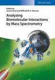 Analyzing Biomolecular Interactions by Mass Spectrometry (eBook, PDF)