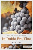 In dubio pro Vino (eBook, ePUB)
