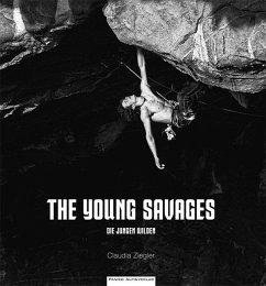 The Young Savages\Die jungen Wilden - Ziegler, Claudia
