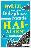 Bolle und die Bolzplatzbande: Hai-Alarm! (eBook, ePUB)