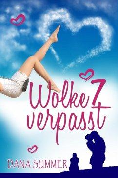 Wolke 7 verpasst (eBook, ePUB) - Summer, Dana