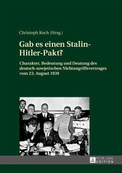 Gab es einen Stalin-Hitler-Pakt?