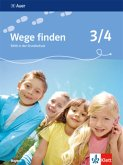 Wege finden 3./4. Schuljahr. Schülerbuch. Ethik in der Grundschule. Ausgabe für Bayern