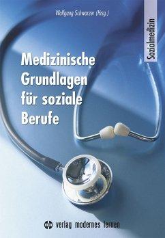 Medizinische Grundlagen für soziale Berufe
