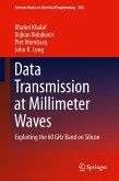 Data Transmission at Millimeter Waves
