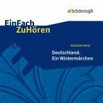 Heinrich Heine: Deutschland. Ein Wintermärchen, 2 Audio-CDs, Audio-CD