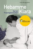 Hebamme Klara (eBook, ePUB)