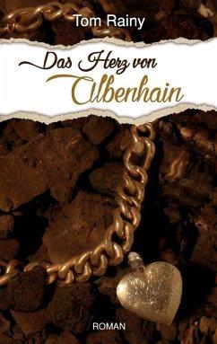 Das Herz von Albenhain (eBook, ePUB)