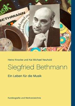 Siegfried Bethmann (eBook, ePUB)