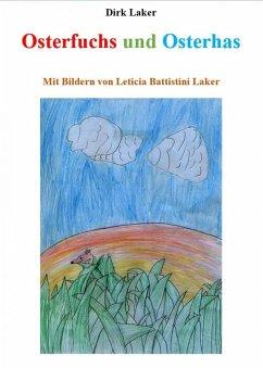 Osterfuchs und Osterhas (eBook, ePUB) - Laker, Dirk